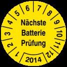 Prüfplaketten - Nächste Batterie Prüfung