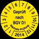 Prüfplaketten - Geprüft nach BGV D1 Nächste Prüfung