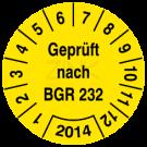 Prüfplaketten - Geprüft gemäß BGR 232