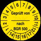 Prüfplaketten - Geprüft von ... nach BGR 500
