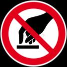 Verbotszeichen - Berühren verboten
