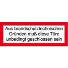 Feuerwehrzeichen - Aus brandschutztechnischen Gründen muss diese Türe ...