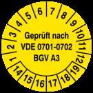 Prüfplaketten - Geprüft nach VDE 0701-0702 BGV A3