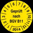 Prüfplaketten - Geprüft nach BGV B11