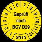 Prüfplaketten - Geprüft nach BGV D29