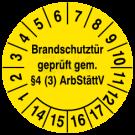 Prüfplaketten - Brandschutztür geprüft gem. §4 (3) ArbStättV