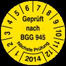 Prüfplaketten - Geprüft nach BGG 945 Nächste Prüfung