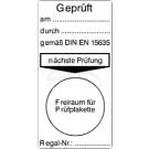Grundplaketten - Geprüft am... durch ... DIN EN 15635
